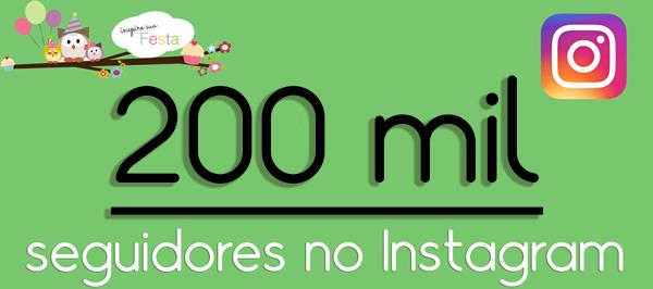 200 mil seguidores no Instagram