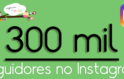 300 mil seguidores no Instagram
