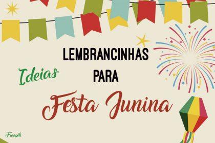 Ideias de lembrancinhas para Festa Junina