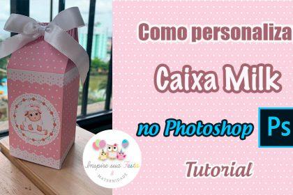 Como personalizar caixa milk no Photoshop