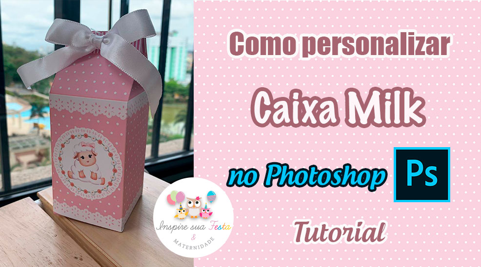 Como personalizar caixa milk no Photoshop