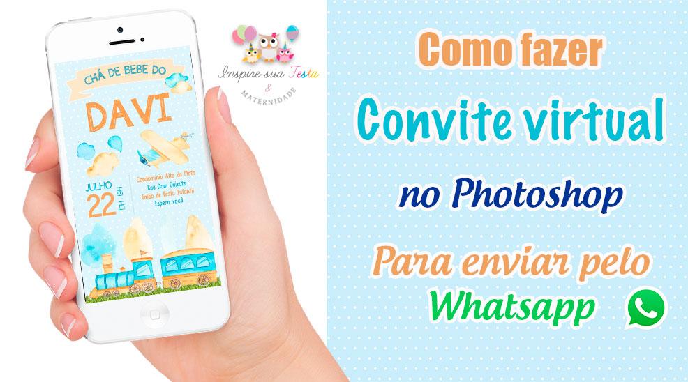 Como fazer um convite virtual para WhatsApp pelo Photoshop