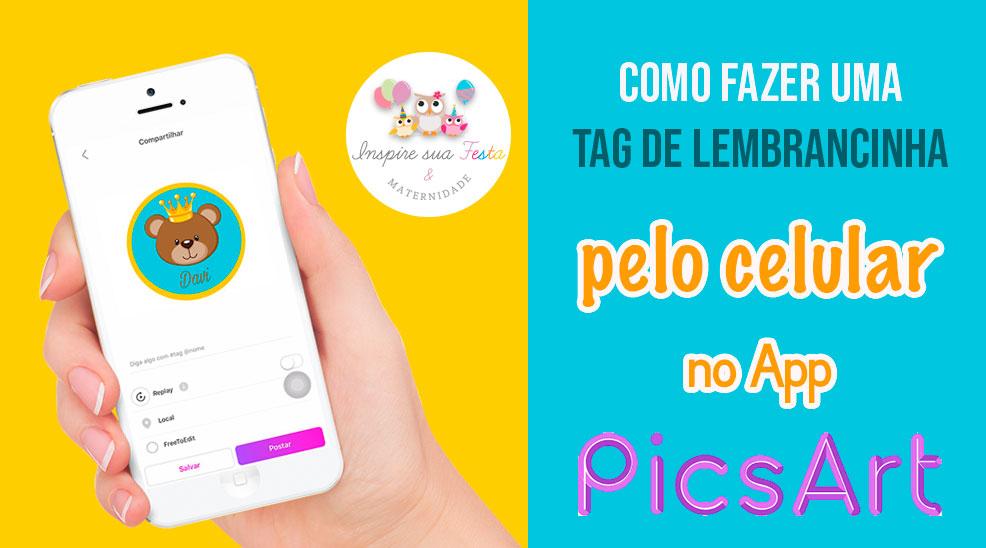 Como fazer uma tag de lembrancinha pelo celular no app PicsArt