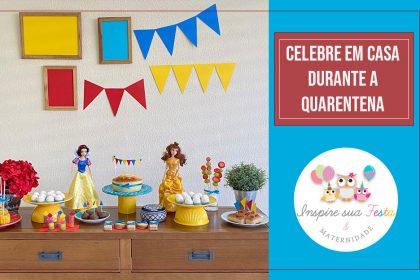 Celebre em casa em tempo de quarentena – Festa Infantil