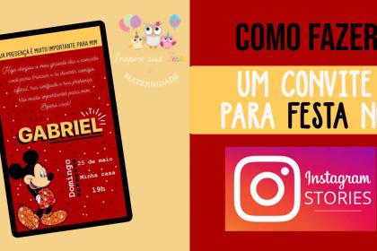 Como fazer convite de festa infantil pelo Instagram Stories