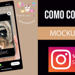 Como colocar mockup nos Stories do Instagram