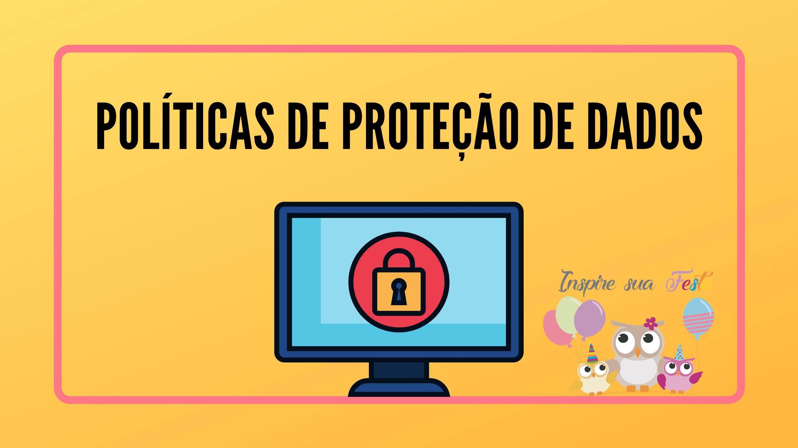 TERMOS DE USO E POLÍTICA DE PRIVACIDADE INSPIRE SUA FESTA