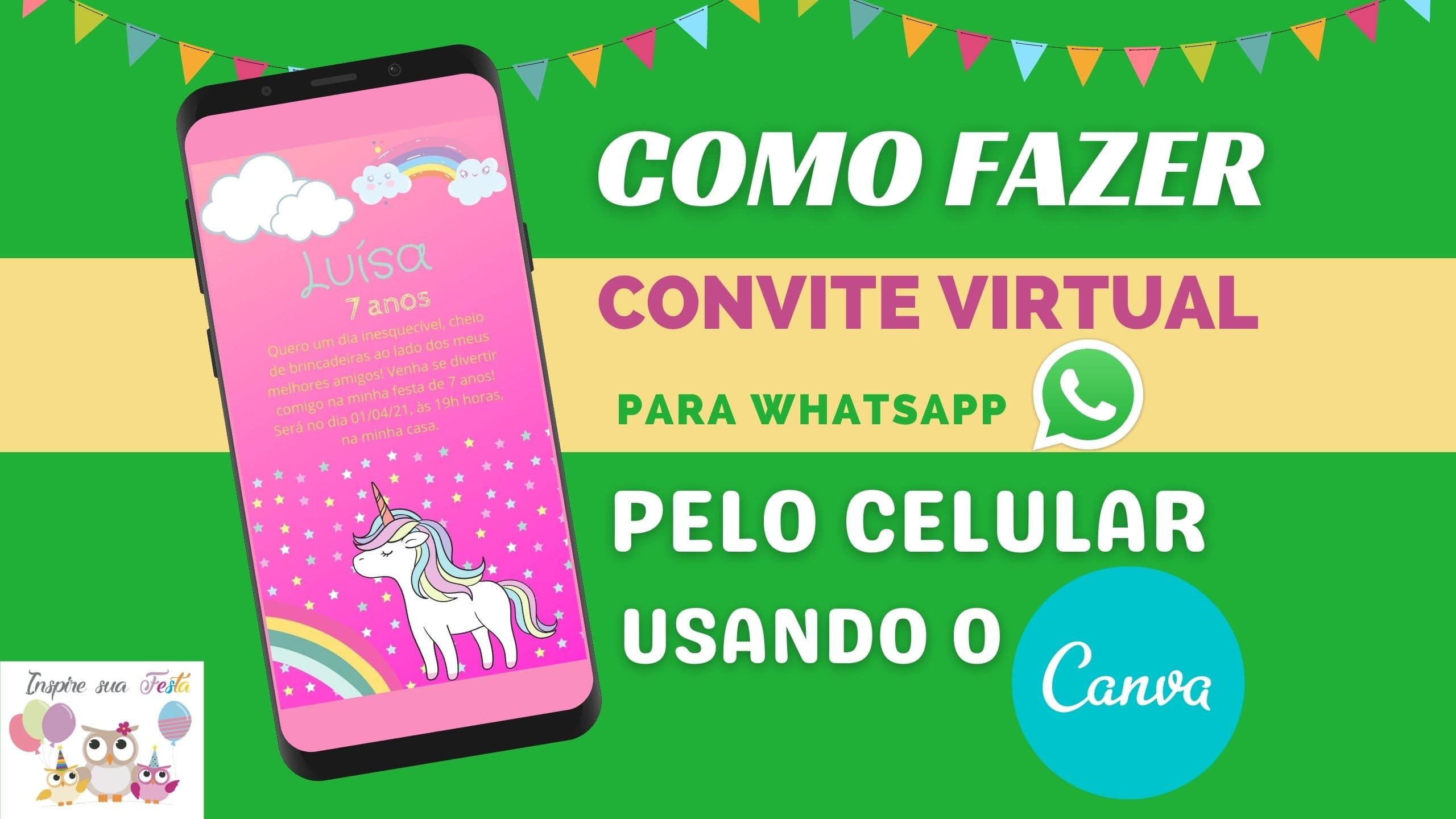 Como fazer um convite virtual para o WhatsApp pelo CANVA