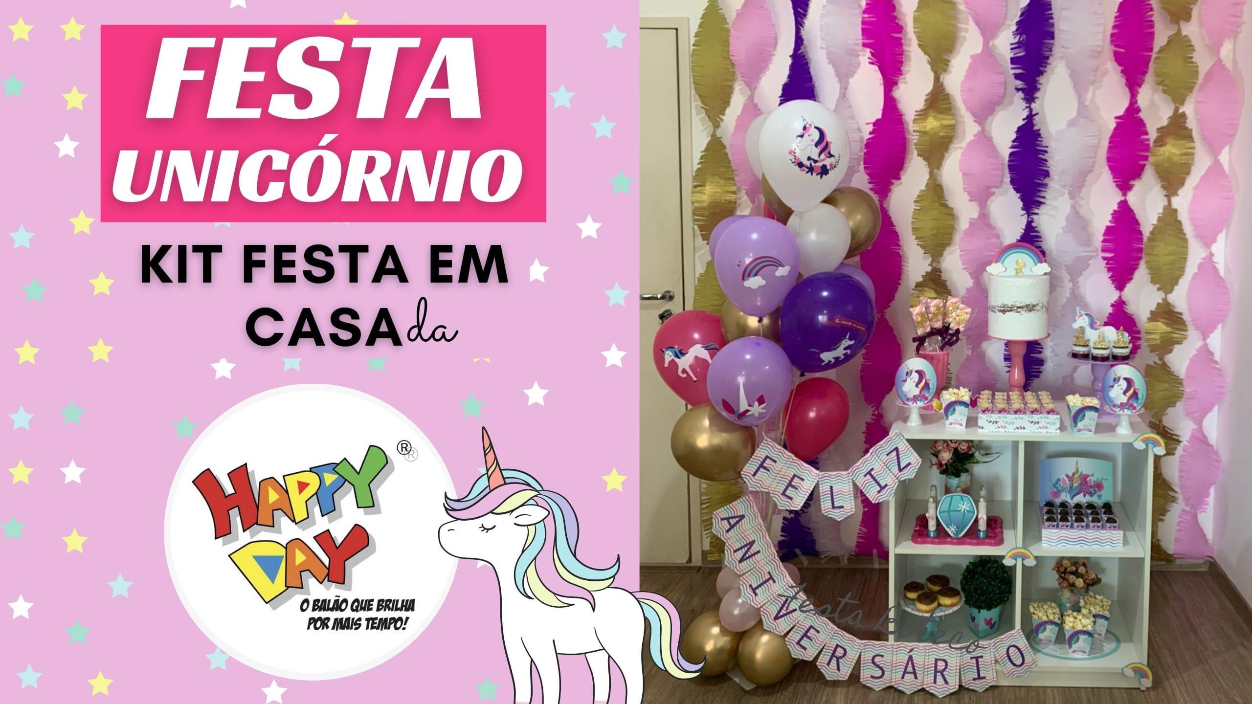 Festa em casa Unicórnio – Kit festa Happy Day Balões