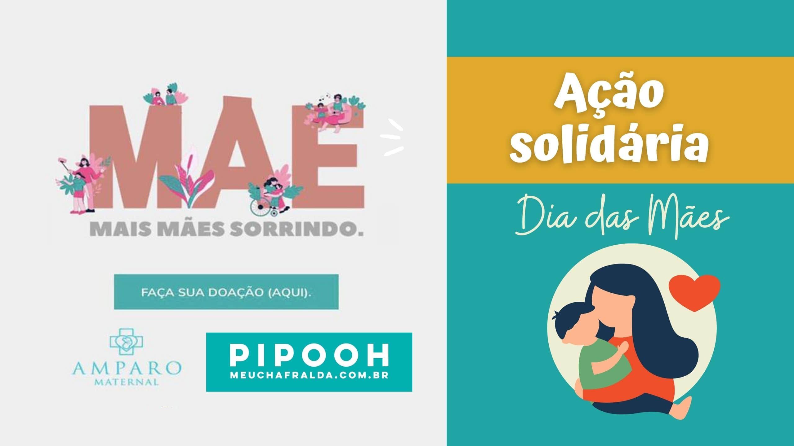 Pipooh abre ação solidária de Dia das Mães