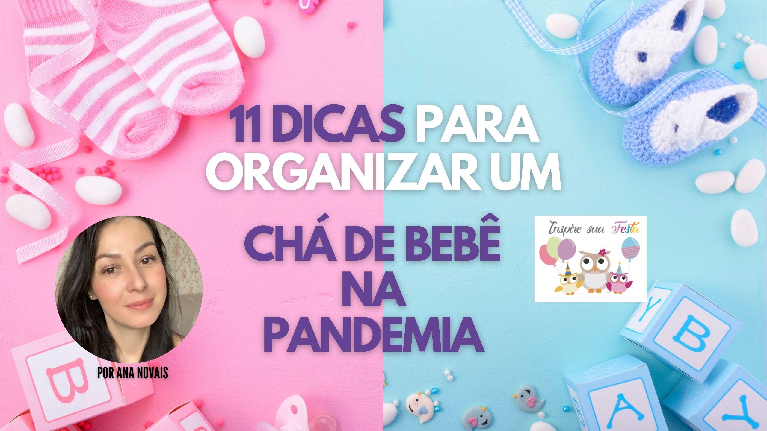 11 dicas para organizar uma Chá de Bebê/Fraldas na Pandemia