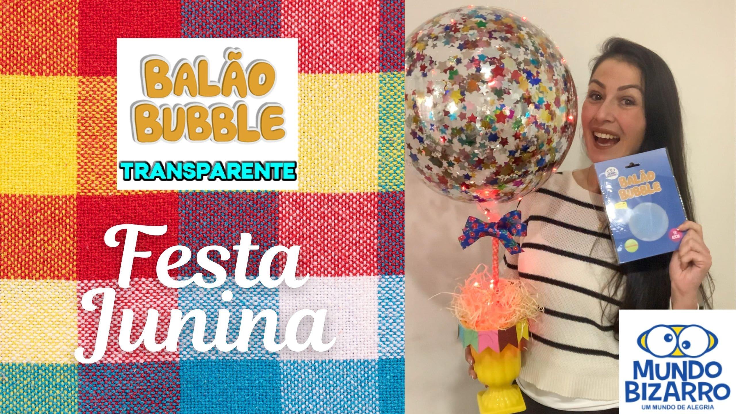 Como fazer um centro de mesa para Festa Junina com Balão Bubble