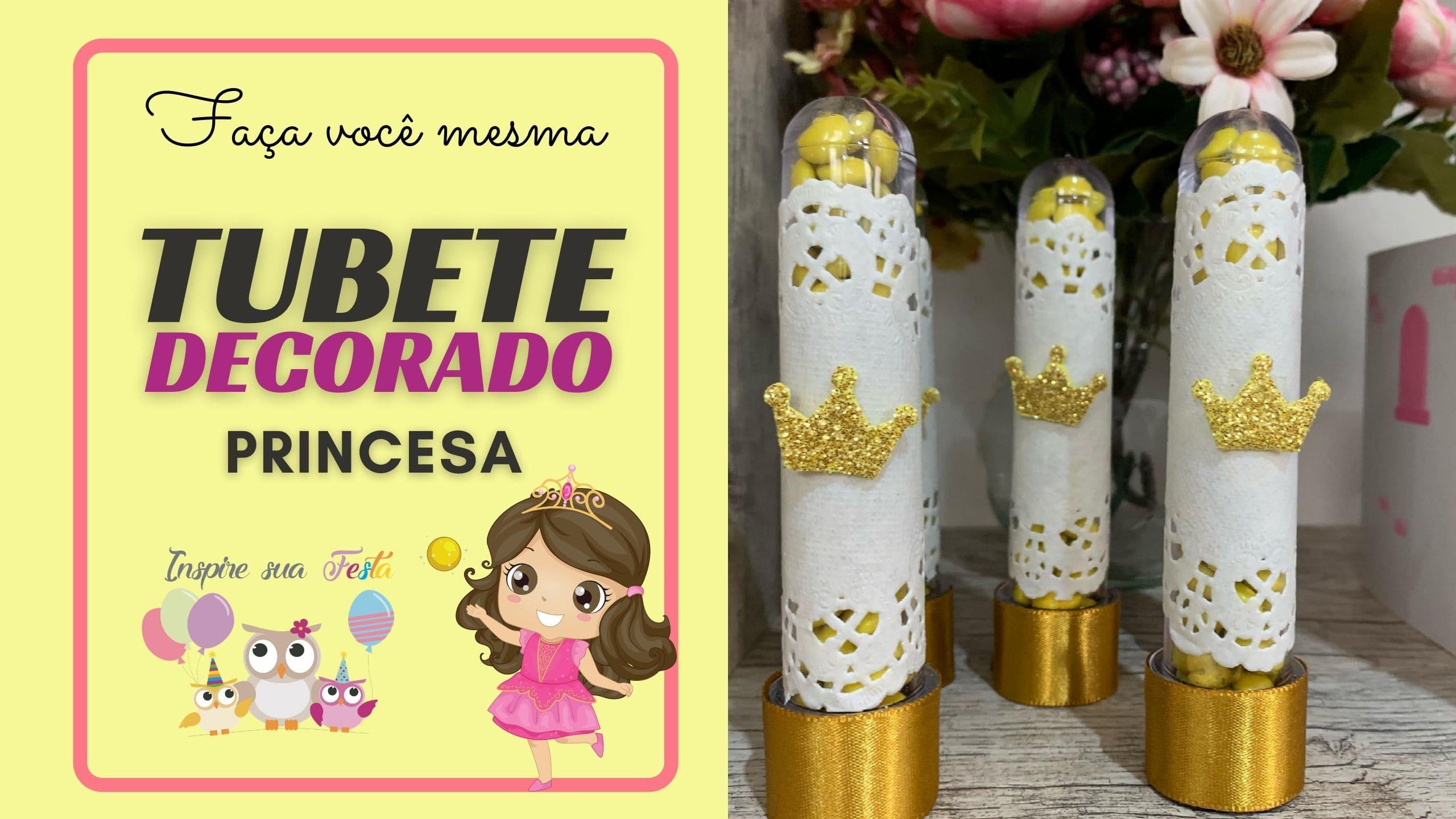 Como decorar um tubete de forma fácil – Festa Princesa