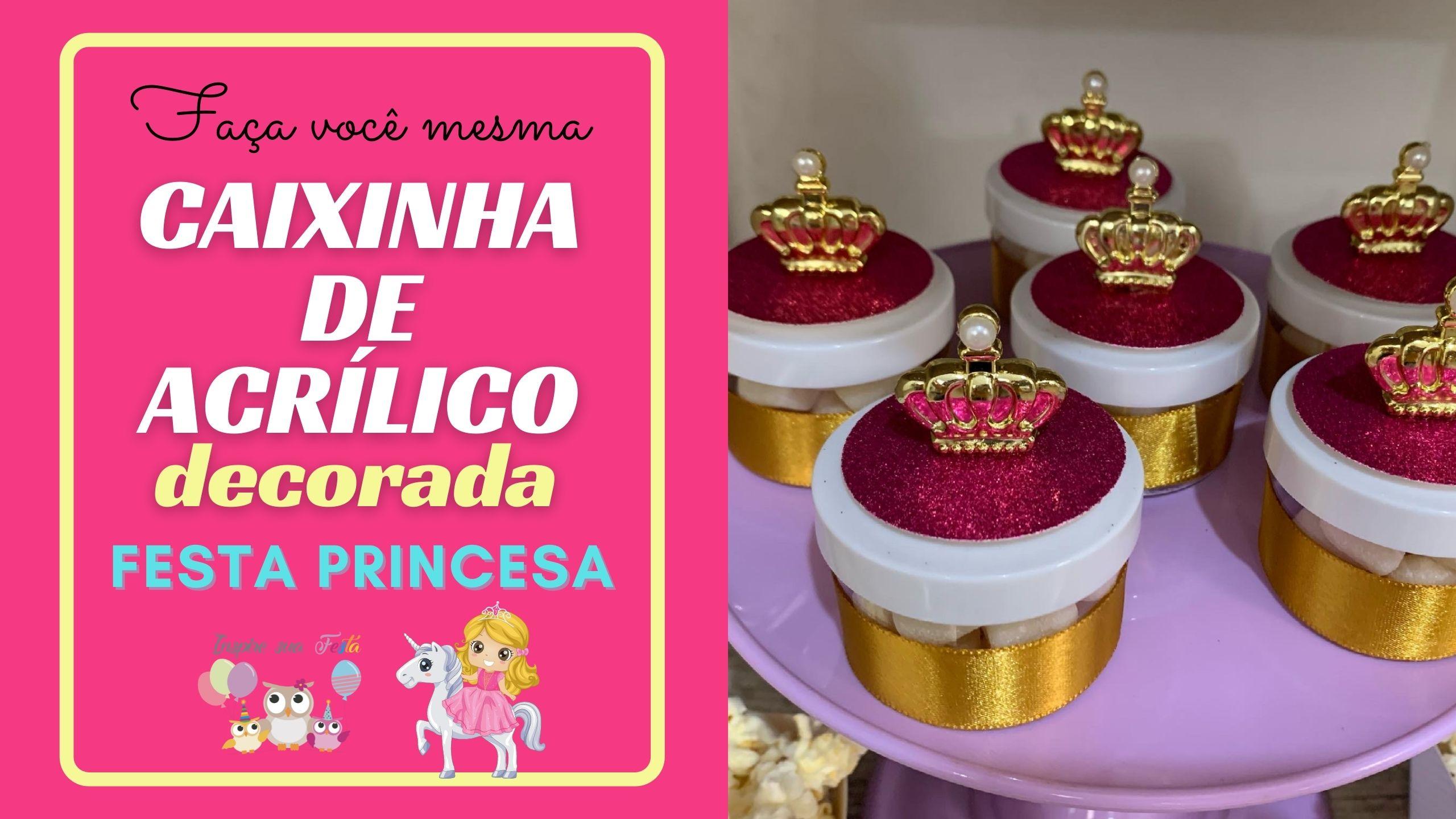 Como decorar uma caixinha de acrílico para festa Princesas – Faça você mesmo