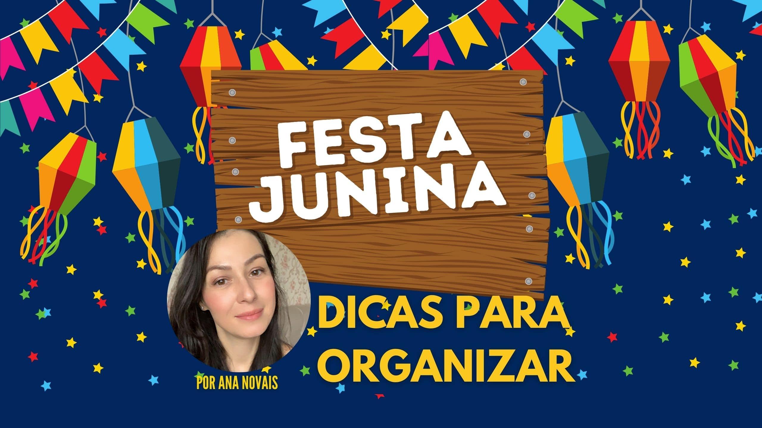 Como organizar uma Festa Junina econômica