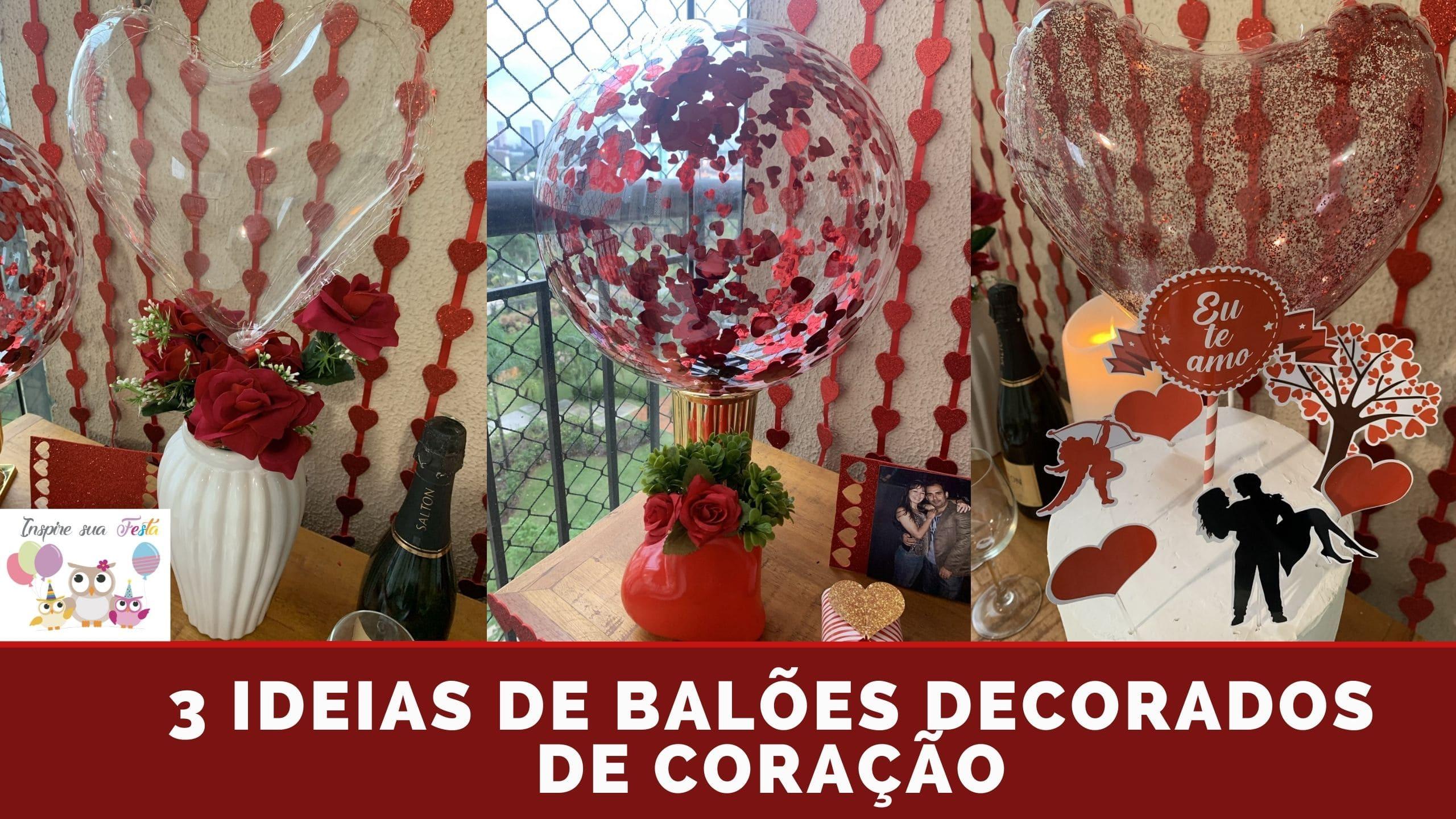 Como inflar e decorar balão Bubble de Coração – 3 ideias de balões decorados