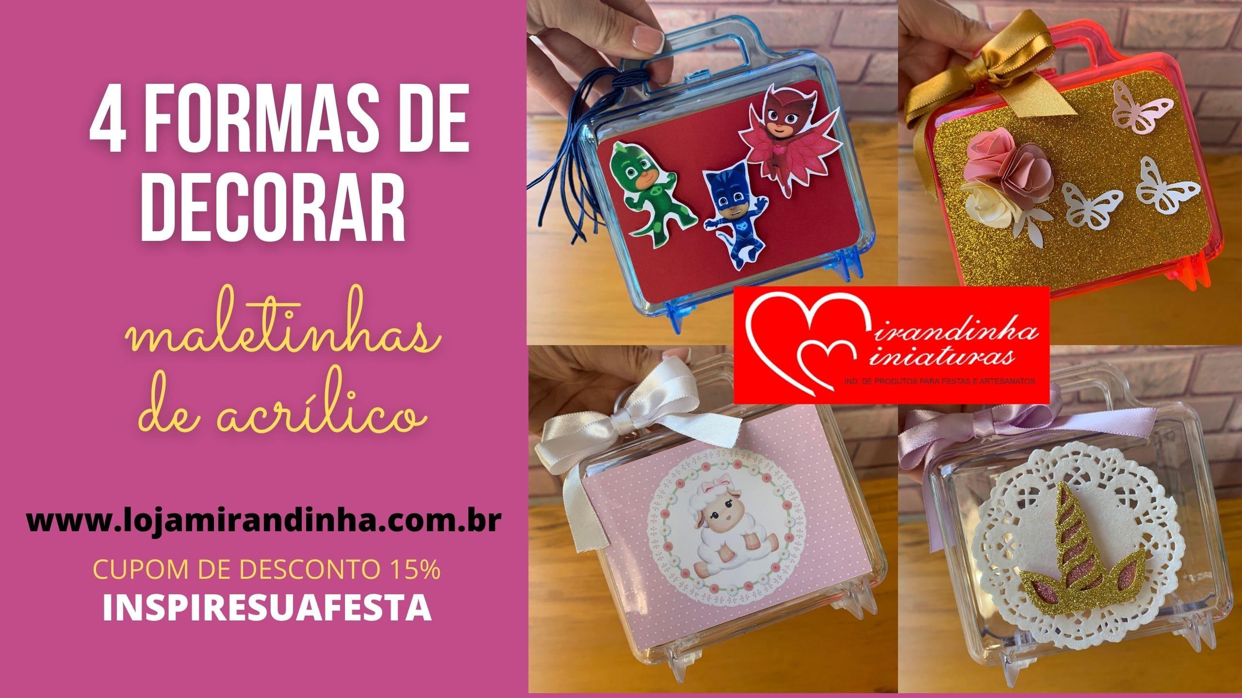4 formas de decorar as maletinha de acrílico da empresa Mirandinha Miniaturas