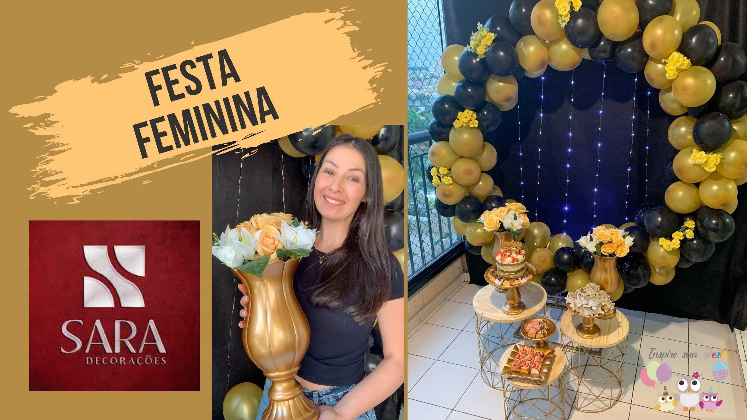 Festa Feminina Preto e Dourado com produtos da Sara Loja Decorações
