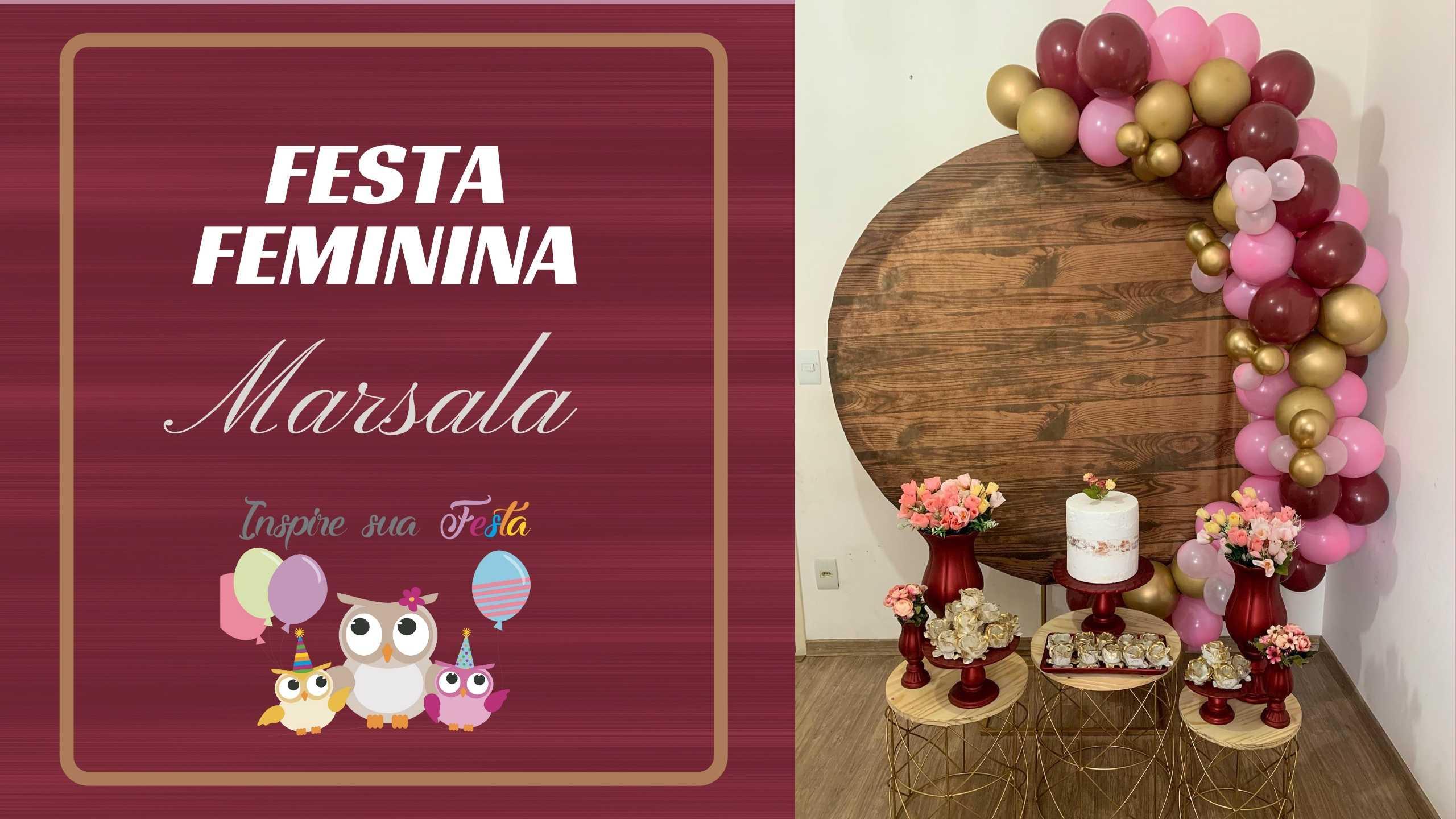 Festa Feminina Marsala com produtos da Sara Loja Decorações